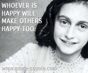quotes - Whoever is happy will make others happy too.