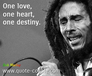 quotes - One love, one heart, one destiny.