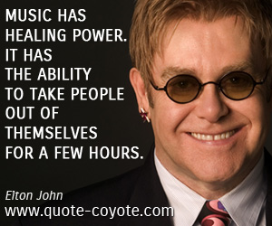 quotes - Music has healing power. It has the ability to take people out of themselves for a few hours.