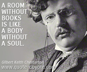 quotes - A room without books is like a body without a soul.