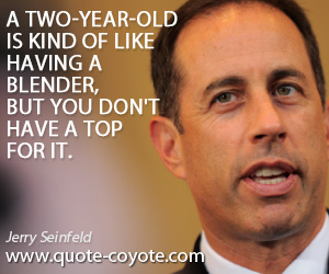 Seinfeld Quotes Jerry Seinfeld Quotes  Quote Coyote
