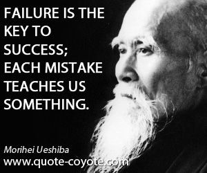 quotes - Failure is the key to success; each mistake teaches us something.