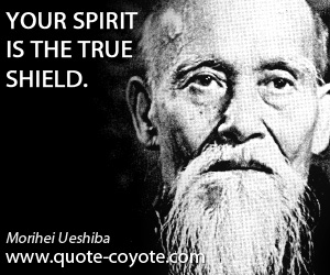 quotes - Your spirit is the true shield.