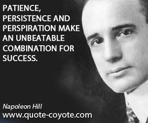 Success quotes - Patience, persistence and perspiration make an unbeatable combination for success.