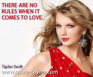 quotes - There are no rules when it comes to love.