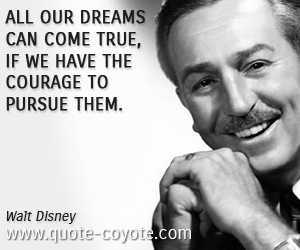 Walt Disney Quote Enchanting Walt Disney Quotes  Quote Coyote