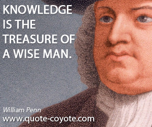 quotes - Knowledge is the treasure of a wise man.