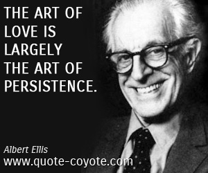 Art quotes - The art of love is largely the art of persistence.