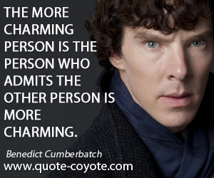 Charming quotes - The more charming person is the person who admits the other person is more charming.
