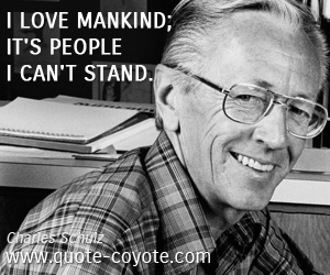 Mankind quotes - I love mankind; it's people I can't stand.