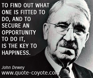 Happiness quotes - To find out what one is fitted to do, and to secure an opportunity to do it, is the key to happiness.