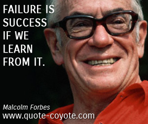 Success quotes - Failure is success if we learn from it.
