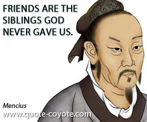 quotes - Friends are the siblings God never gave us.