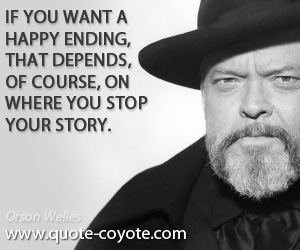 Orson Welles Quotes Orson Welles quotes   Quote Coyote Orson Welles Quotes