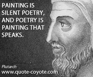 Silent quotes - Painting is silent poetry, and poetry is painting that speaks.