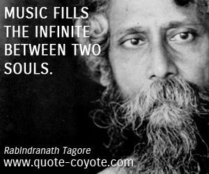 quotes - Music fills the infinite between two souls.