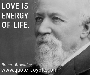 quotes - Love is energy of life.