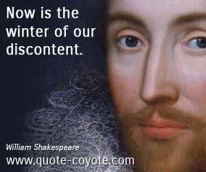 Win quotes - Now is the winter of our discontent.