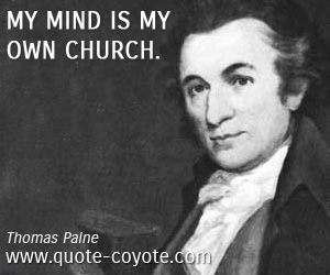 quotes - My mind is my own church.