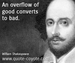 Overflow quotes - An overflow of good converts to bad.